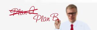 Plan A to Plan B